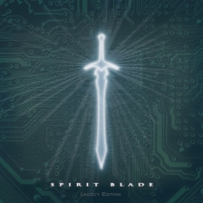 Spirit Blade (Legacy Edition) [mp3]